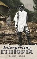 Interpreting Ethiopia: Observations of Five Decades