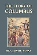 The Story of Columbus (Yesterday's Classics)