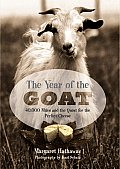 Year of the Goat 40000 Miles & the Quest for the Perfect Cheese