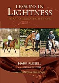 Lessons in Lightness: The Art of Education the Horse