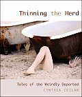 Thinning the Herd Tales of the Weirdly Departed