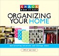 Organizing Your Home: Decluttering Solutions and Storage Ideas