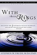 With These Rings, Volume 1: A New Look at Marriage