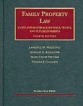 Waggoner Alexander Fellows & Gallanis Family Property Law Cases & Materials on Wills Trust & Future Interests 4th University Casebook Seri