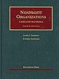 Nonprofit Organizations Cases & Materials 4th Edition