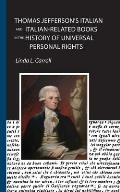 Thomas Jefferson's Italian and Italian-Related Books in the History of Universal Personal Rights