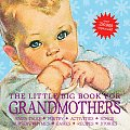 The Little Big Book for Grandmothers, Revised Edition