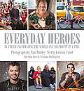 American Heroes Everyday People Changing the World