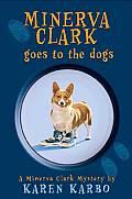 Minerva Clark 02 Minerva Clark Goes To The Dogs