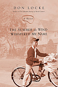 Summer The Wind Whispered My Name