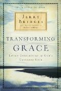 Transforming Grace Living Confidently in Gods Unfailing Love