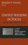 United Nations in focus; issues and perspectives