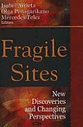 Fragile Sites