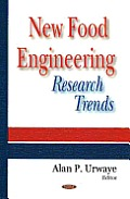 New Food Engineering Research Trends