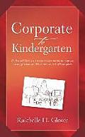 Corporate to Kindergarten