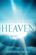 ...And I Saw Heaven