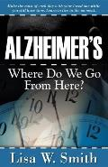 Alzheimer's: Where Do We Go from Here?