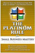 Platinum Rule for Small Business Mastery