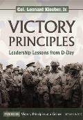 Victory Principles: Leadership Lessons from D-Day