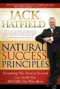 Natural Success Principles: Everything You Need to Succeed Was Inside You Before You Were Born