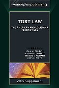 Tort Law: The American and Louisiana Perspectives - 2009 Supplement