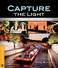 Capture the Light A Guide for Beginning Digital Photographers