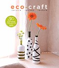 Eco Craft Recycle Recraft Restyle