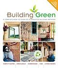 Building Green 2nd Edition A Complete How to Guide to Alternative Building Methods