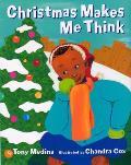 Christmas Makes Me Think