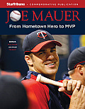 Joe Mauer: From Hometown Hero to MVP [With Poster]