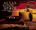 Altar Your Space A Guide To The Restorative