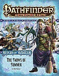 Pathfinder Adventure Path Reign of Winter Part 1 the Snows of Summer