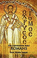 The Chrysostom Bible - Romans: A Commentary