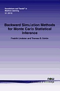 Backward Simulation Methods for Monte Carlo Statistical Inference