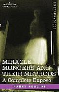 Miracle Mongers and Their Methods: A Complete Expose