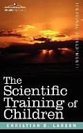 The Scientific Training of Children