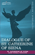 Dialogue of St. Catherine of Siena
