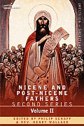 Nicene and Post-Nicene Fathers: Second Series Volume II Socrates, Sozomenus: Church Histories