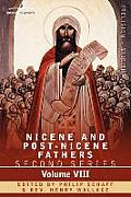 Nicene and Post-Nicene Fathers: Second Series, Volume VIII Basil: Letters and Select Works