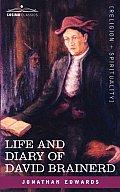 Life & Diary of David Brainerd