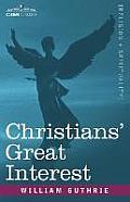 Christians' Great Interest