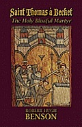 Saint Thomas a Becket, the Holy Blissful Martyr