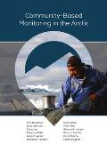 Community-Based Monitoring in the Arctic