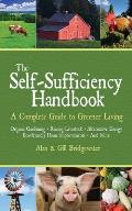Self Sufficiency Handbook A Complete Guide to Greener Living