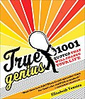 True Genius 1001 Quotes That Will Change Your Life