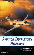 Aviation Instructors Handbook FAA H 8083 9A