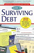 National Consumer Law Center Guide to Surviving Debt 2010 Edition