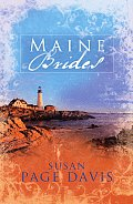 Maine Brides Three Romances about Societys Castoffs Redeemed by Love