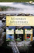 Mainely Mysteries: Three Romance Mysteries