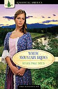 White Mountain Brides: Love Paves the Way for the New Republic (Romancing America)
